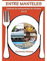 Entre manteles - Crónicas de restaurantes de Alicante 2013