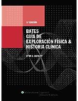 Bates Guia de Exploracion Fisica e Historia Clinica