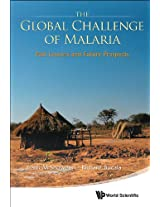The Global Challenge of Malaria