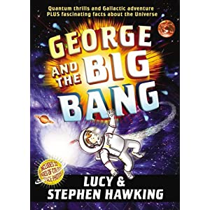 George and the Big Bang (George's Secret Key to the Universe)