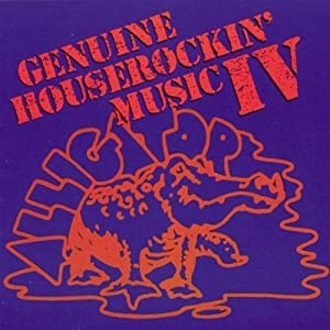 Genuine Houserockin' Music �W
