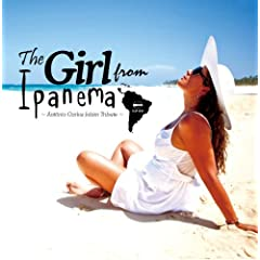 The Girl from Ipanema ~�A���g�j�I�E�J�����X�E�W���r���E�g���r���[�g~