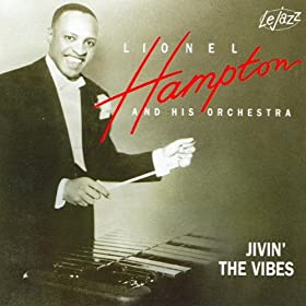 ♪Jivin The Vibes/Lionel Hampton & His Orchestra | 形式: MP3 ダウンロード