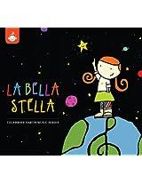 La Bella Stella - The Celebrate Earth Children's Music Series from Recess Music