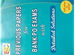 BSC PUBLICATION-PREVIOUS PAPERS FOR BANK PO EXAMS WITH DETAILED SOLUTIONS