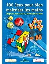 100 Jeux pour bien maîtriser les maths: La logique c'est fantastique - Classes de collège (French Edition)