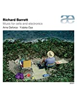 Richard Barrett: Music for Cello and Electronics