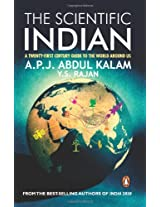 The Scientific Indian : A Twenty-First Century Guide To The World Around Us