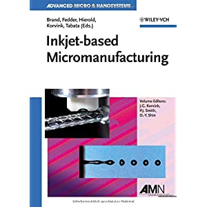 【クリックで詳細表示】Inkjet-based Micromanufacturing (Advanced Micro and Nanosystems)