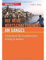 Die neue Wirtschaftsmacht am Ganges: Strategien Für Langfristigen Erfolg In Indien
