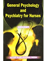 General Psychology and Psychiatry for Nurses