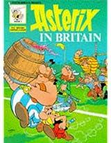 Asterix in Britain (Classic Asterix paperbacks)