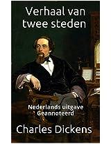 Verhaal van twee steden - Nederlands - geannoteerd (Dutch Edition)