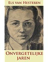 Onvergetelijke jaren: De oorlogsjaren en daarna - een autobiografie (Mensenlevens)