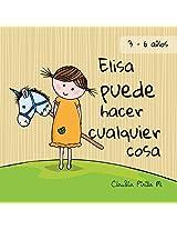 Elisa puede hacer cualquier cosa (Spanish Edition)