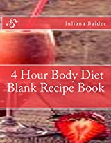4 Hour Body Diet Blank Recipe Book