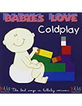 Babies Love: Coldplay