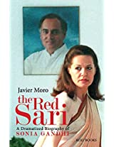 The Red Sari: A Dramatised Biography of Sonia Gandhi
