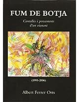 FUM DE BOTJA. CONTALLES I PENSAMENTS D'UN VIANANT