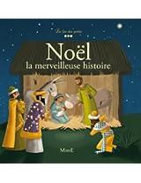 Noël - La merveilleuse histoire (La foi des petits)