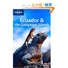 Lonely Planet Ecuador &amp; the Galapagos Islands (Lonely Planet Ecuador and the Galapagos Islands)