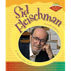Sid Fleischman: An Author Kids Love (Authors Kids Love)