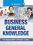 Business General Knowledge: For Management Entrance Exams (Popular Master Guide)