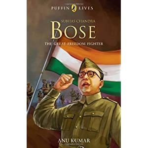 Subhas Chandra Bose (Puffin Lives)