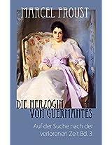 Marcel Proust: Die Herzogin von Guermantes - Auf der Suche nach der verlorenen Zeit Bd. 3 (German Edition)