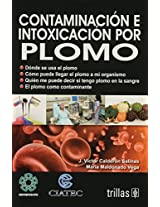 Contaminacion e intoxicacion por plomo / Contamination and Lead Poisoning