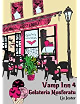 Vamp Inn 4 Gelateria Nosferatu (German Edition)
