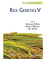 Rice Genetics V - Proceedings Of The Fifth International Rice Genetics Symposium: Volume 5