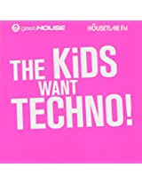 Kids Want Techno