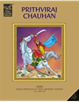 Prithviraj Chauhan (Wilco Picture Library)