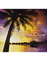 Polynesian Dream: Natural Island Rhythms