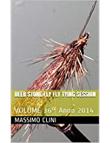Deer Stone Fly Fly Tying Session: VOLUME 36° (Italian Edition)