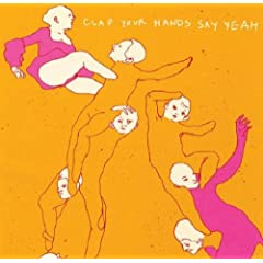 Clap Your Hands Say Yeah! (Reissue)