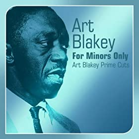 ♪For Minors Only (Art Blakey Prime Cuts)/Art Blakey | 形式: MP3 ダウンロード