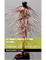 Ice Woolly Bugger Fly Tying Session: Volume 24° (Italian Edition)