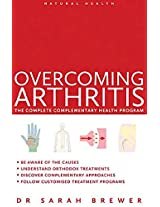 Overcoming Arthritis (Natural Health)