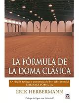 La formula de la doma clasica / Dressage Formula