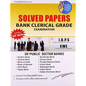 Solved Papers Bank Clerical Grade (I.B.P.S) CWE Recruitment Examinatio