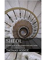 Sheol: L'Histoire et le Développement de L'enfer (French Edition)