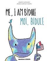 Me, I Am Bidule - Moi, Bidule