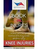 Gymnast Care Book on Injuries, Knee Injuries