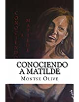 Conociendo a Matilde (Spanish Edition)
