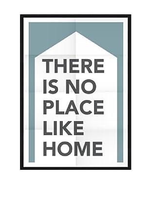 Póster Enmarcado No Place Like A Home