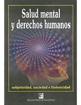 Salud Mental y Derechos Humanos: Subjetividad, Sociedad E Historicidad
