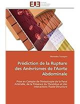 Prediction de La Rupture Des Anevrismes de L'Aorte Abdominale (Omn.Univ.Europ.)