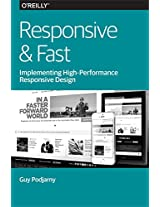 Responsive & Fast: Implementing High-Performance Responsive Design